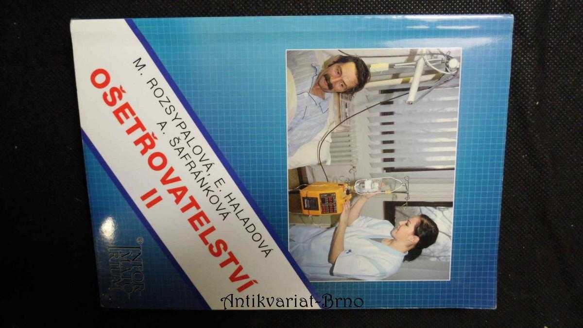 Ošetřovatelství II : pro 2. ročník středních zdravotnických škol
