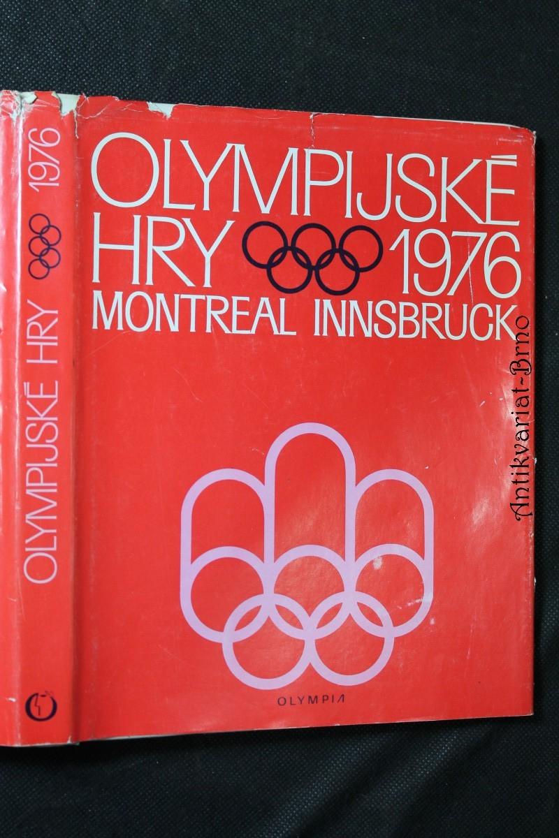 Olympijské hry 1976 : 21. olympijské hry, Montreal-12. zimní olympijské hry, Innsbruck