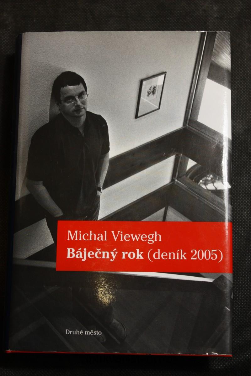 Báječný rok : (deník 2005)