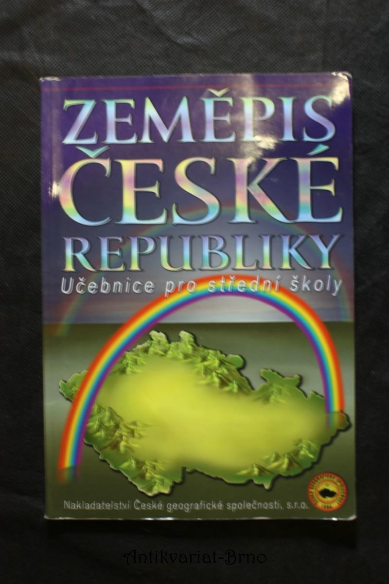 Zeměpis České republiky : učebnice pro střední školy