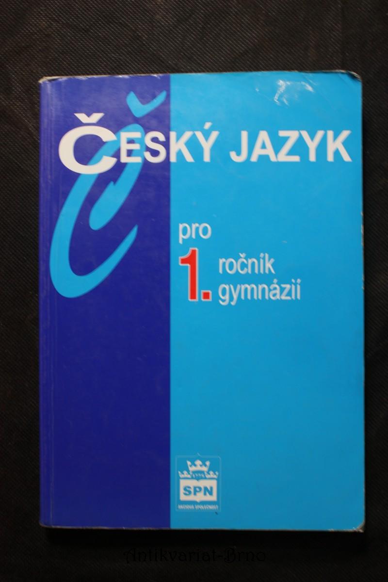 Český jazyk pro 1. ročník gymnázií