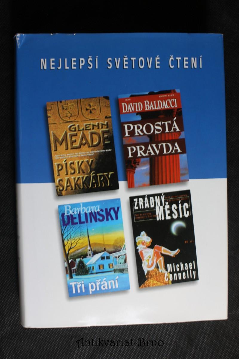 Nejlepší světové čtení: Písky Sakkáry, Prostá pravda, Zrádny měsíc, Tři přání