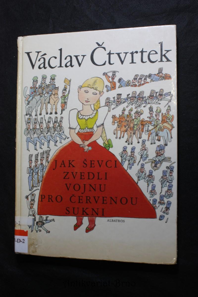 Jak ševci zvedli vojnu pro červenou sukni : pro čtenáře od 6 let