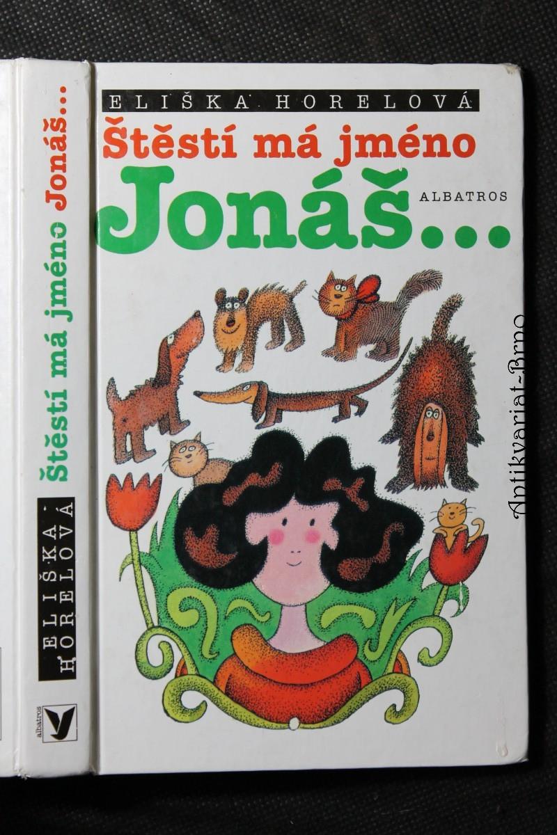 Štěstí má jméno Jonáš-