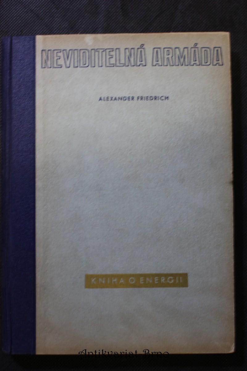 Neviditelná armáda : kniha o energii