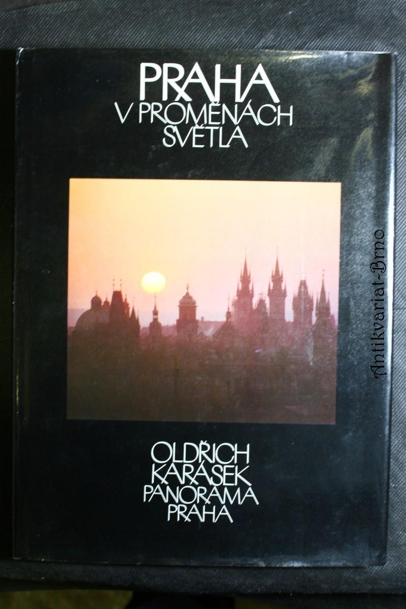 Praha v proměnách světla : [fot. publ.]
