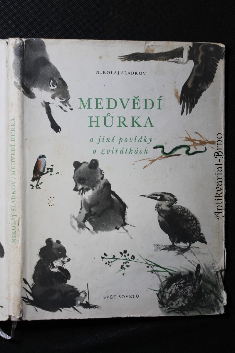 Medvědí hůrka a jiné povídky o zvířátkách