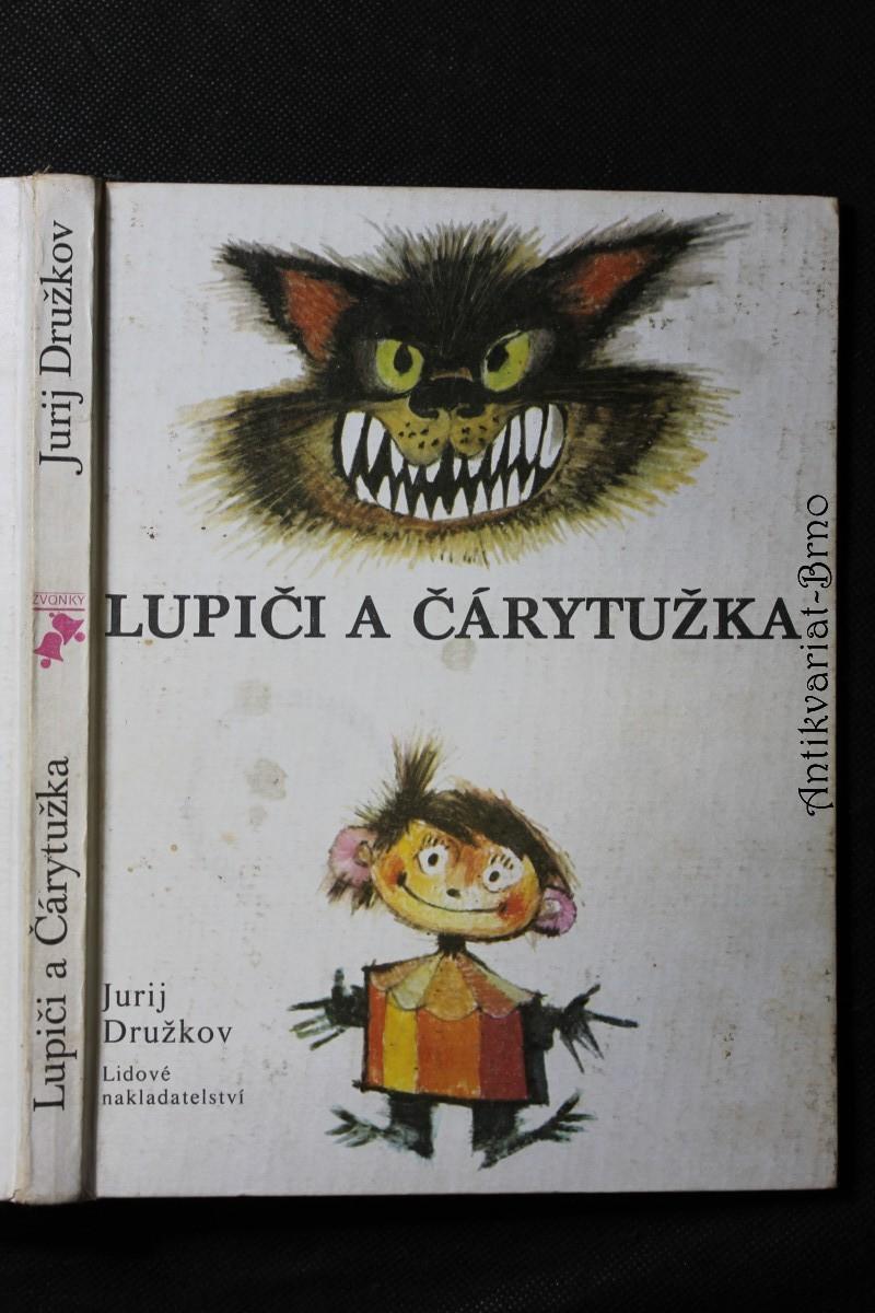 Lupiči a Čárytužka