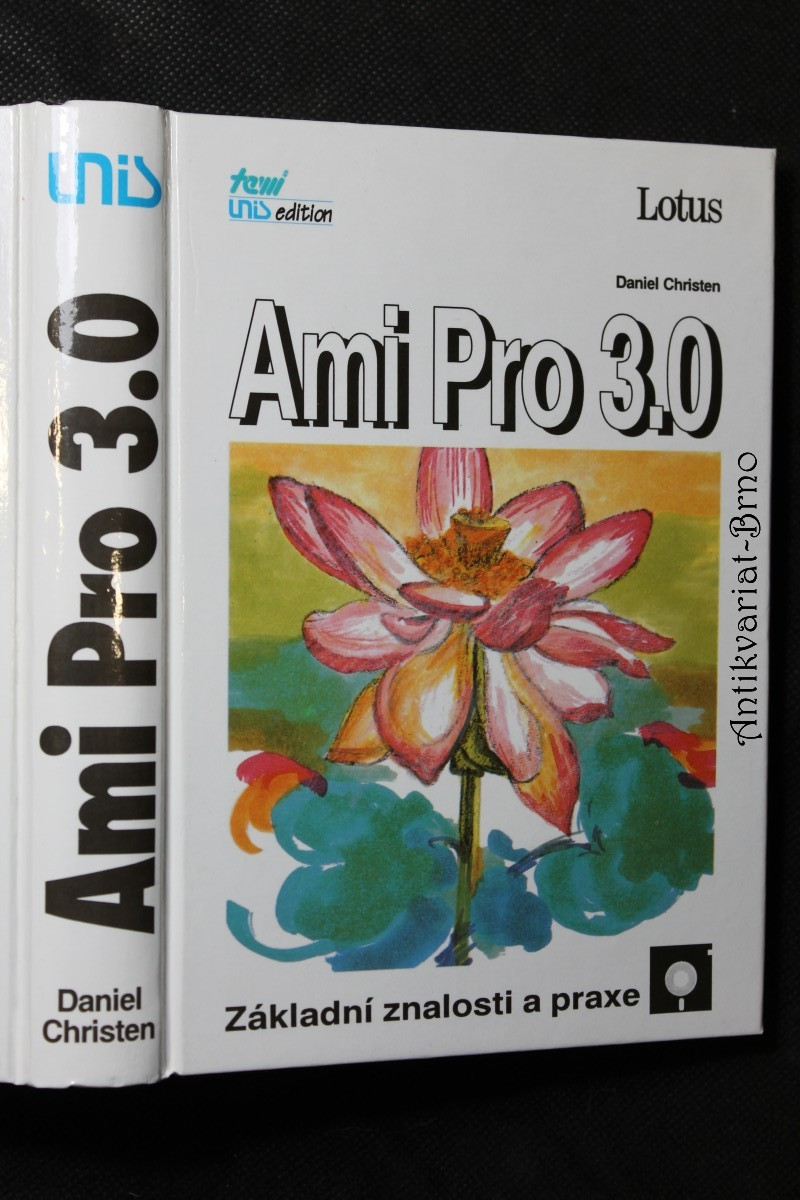 Ami Pro 3.0 : základní znalosti a praxe
