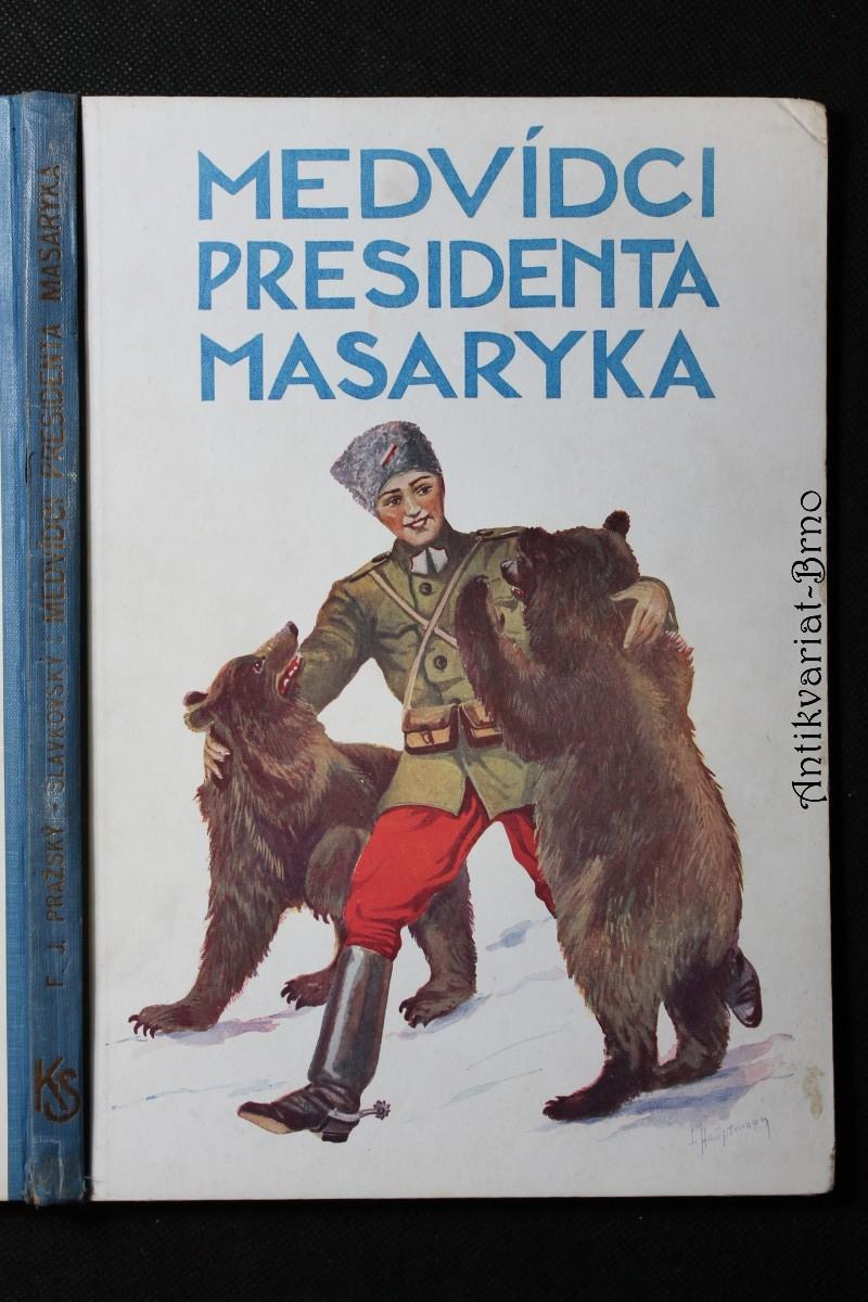 Medvídci presidenta Masaryka