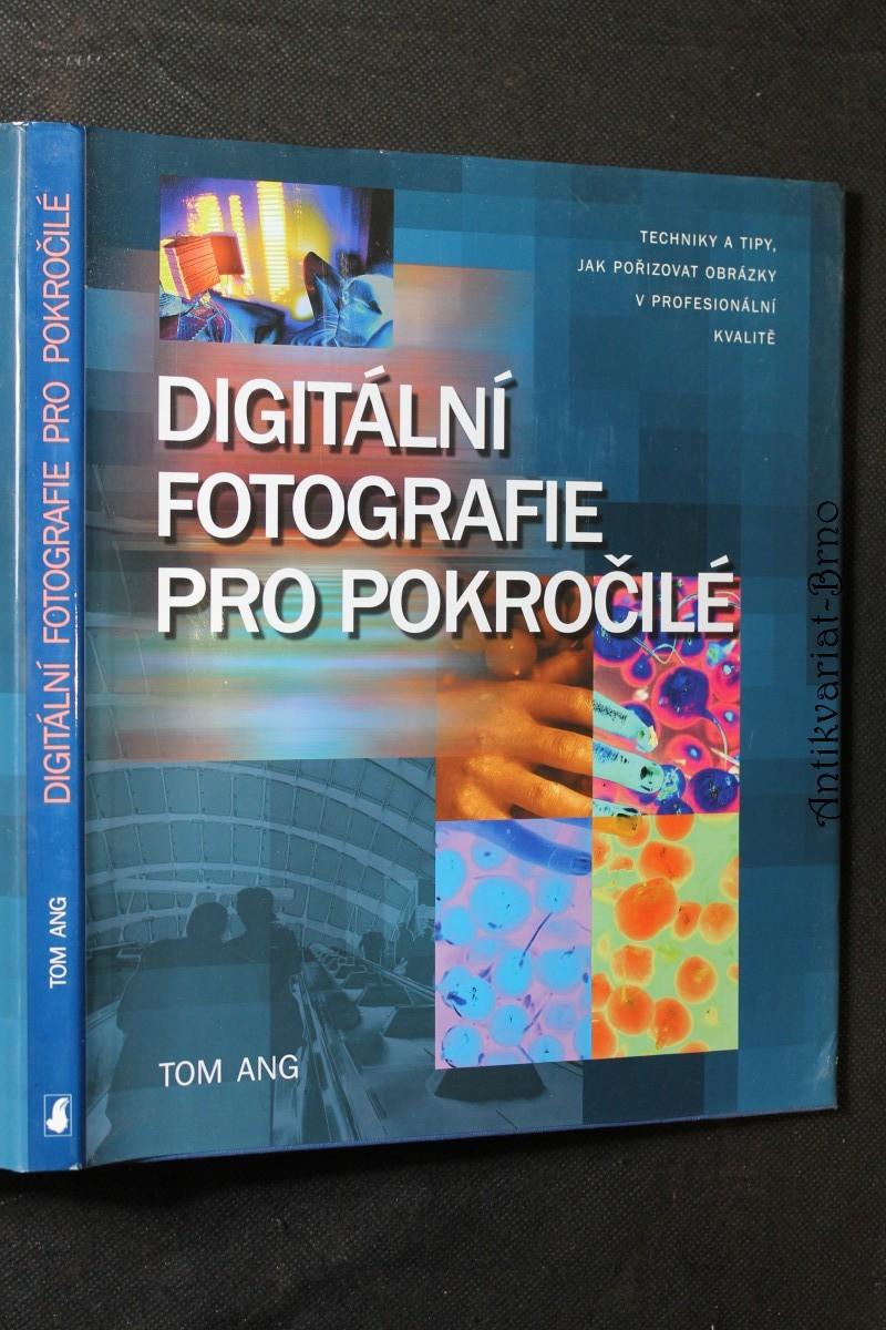 Digitální fotografie pro pokročilé