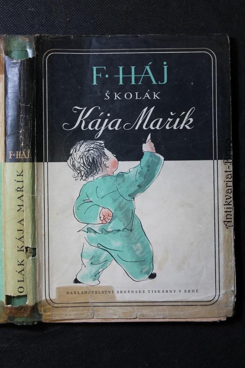 Školák Kája Mařík. Díl II.