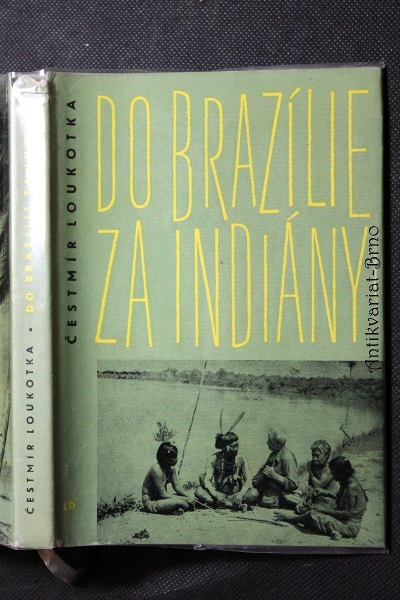 Do Brazílie za Indiány