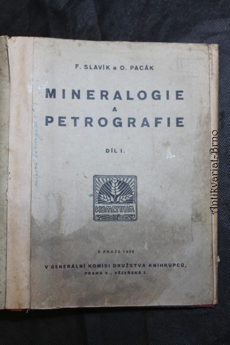 Mineralogie a petrografie. Díl I