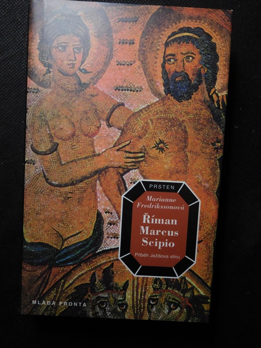 Říman Marcus Scipio : příběh Ježíšova stínu
