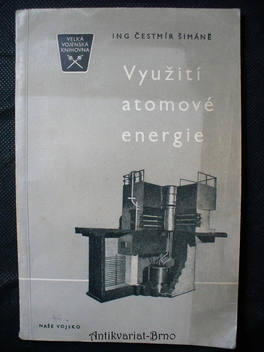 Využití atomové energie