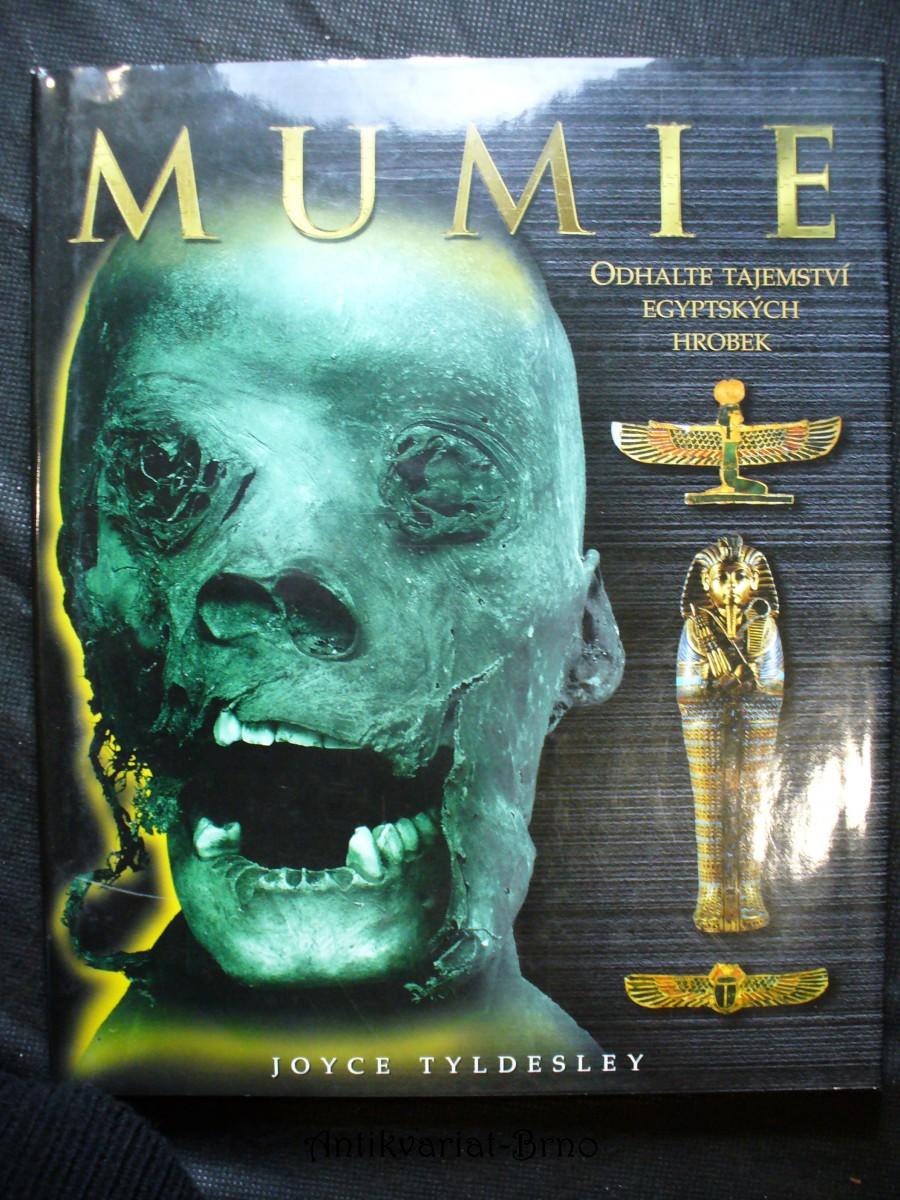 Mumie : odhalte tajemství egyptských hrobek