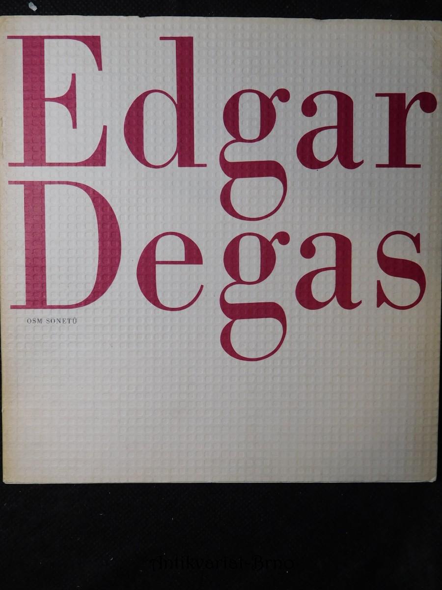 Edgar Degas Osm Sonetů