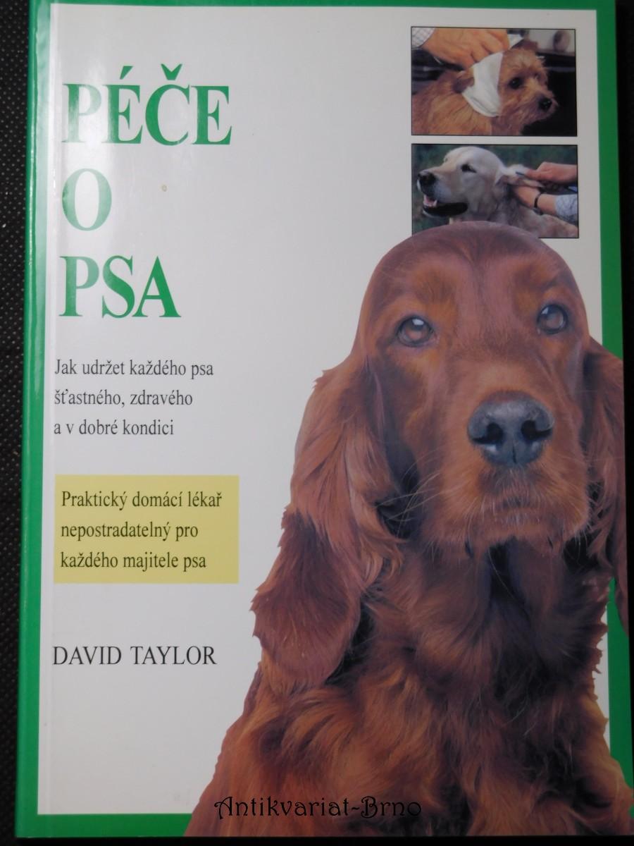 Péče o psa : rady majitelům a chovatelům
