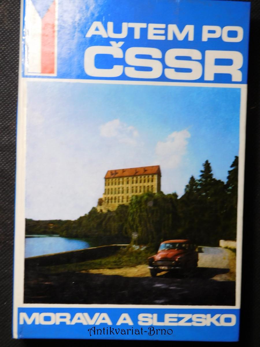 Autem po ČSSR : Morava a Slezsko