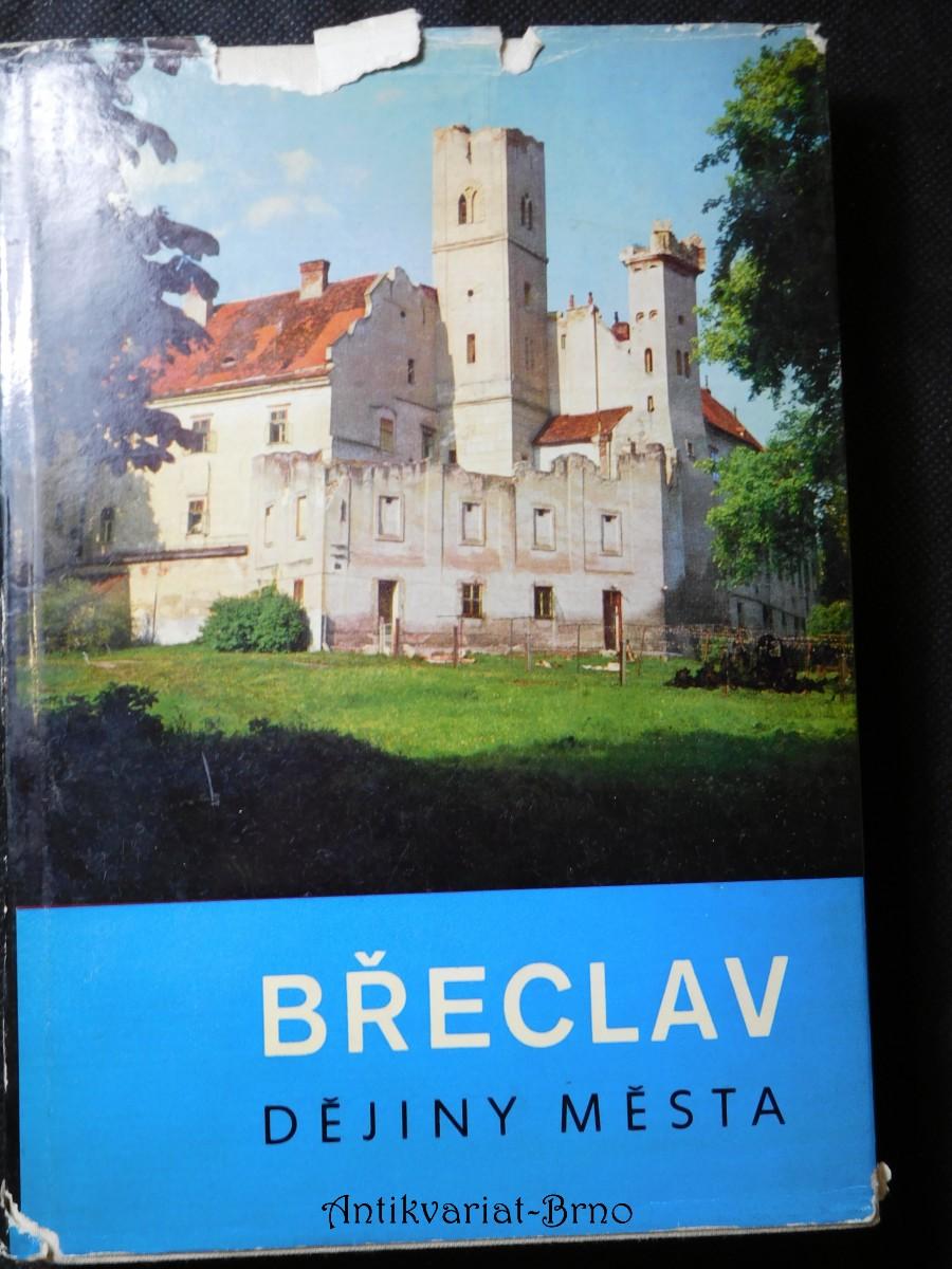 Břeclav : dějiny města