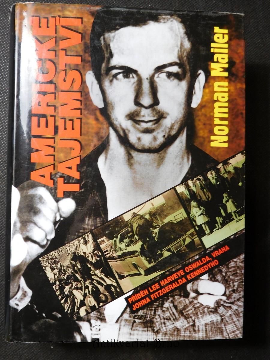 Americké tajemství : příběh Lee Harveye Oswalda