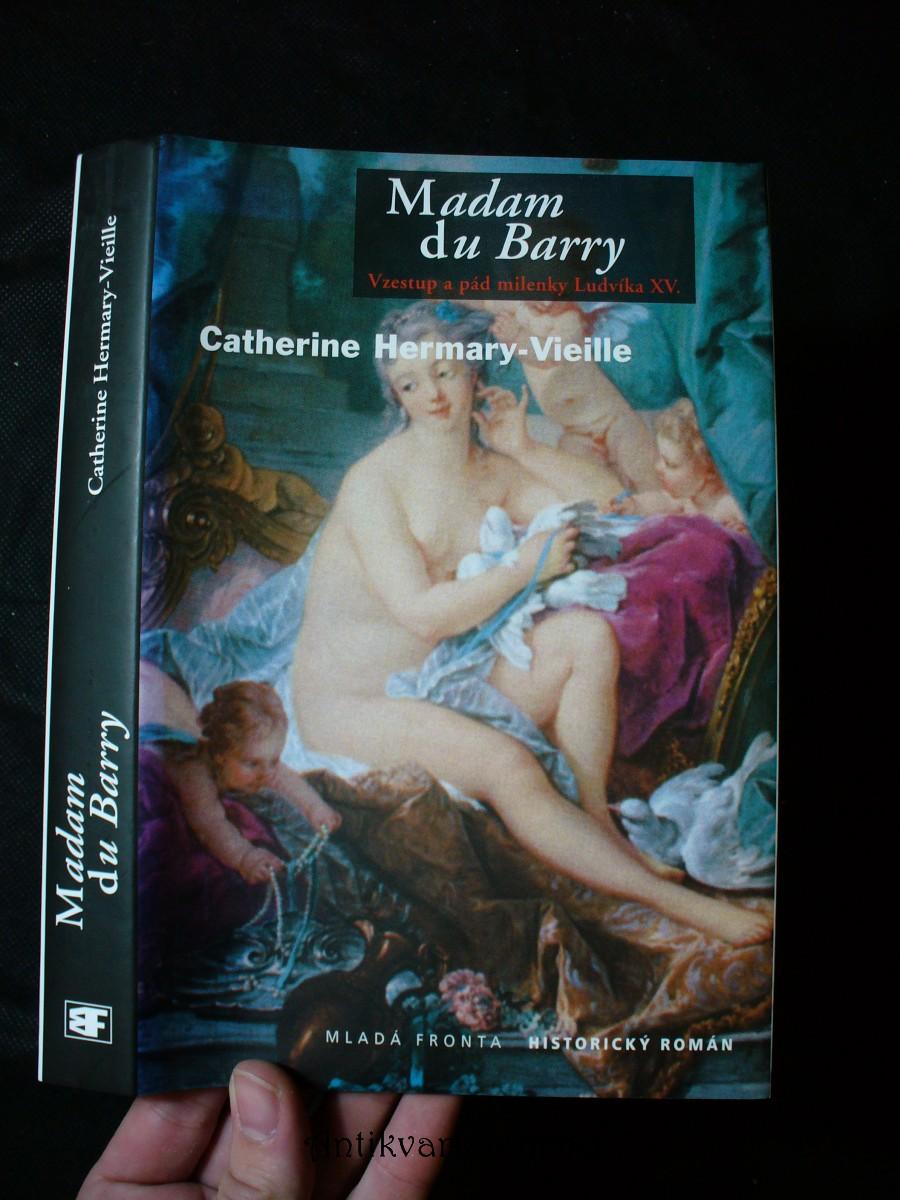 Madam du Barry : poslední královská milenka