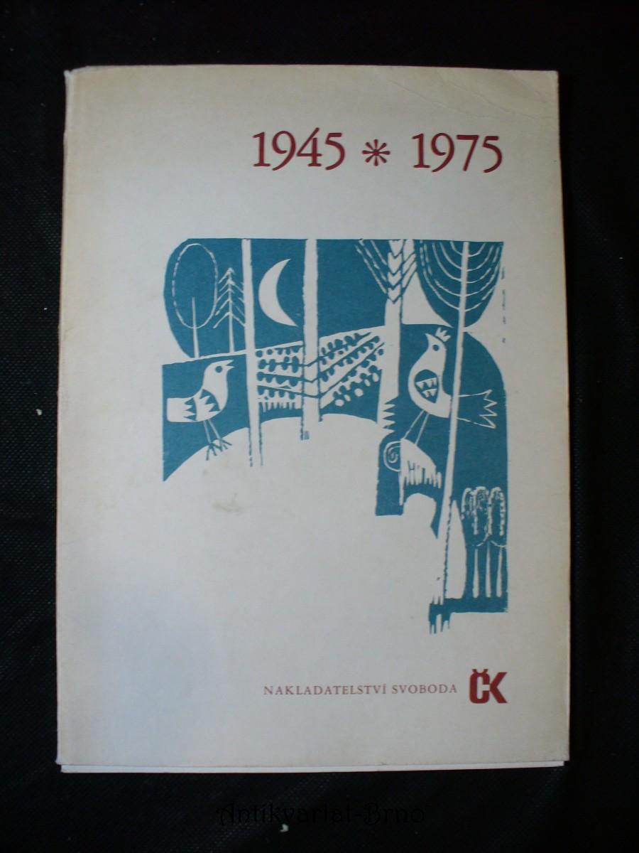 1945-1975 : Soubor grafik a veršů