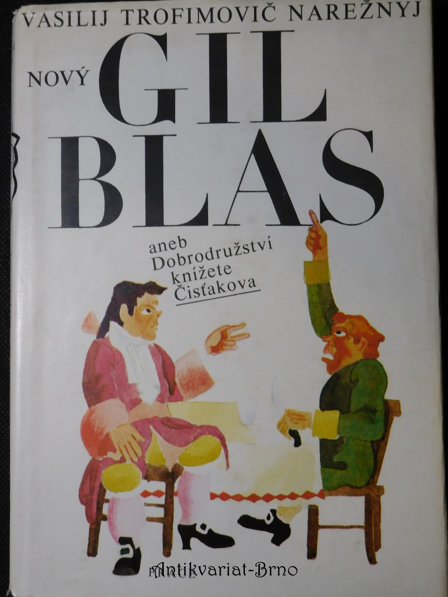 Nový Gil Blas, aneb, Dobrodružství knížete Čisťakova