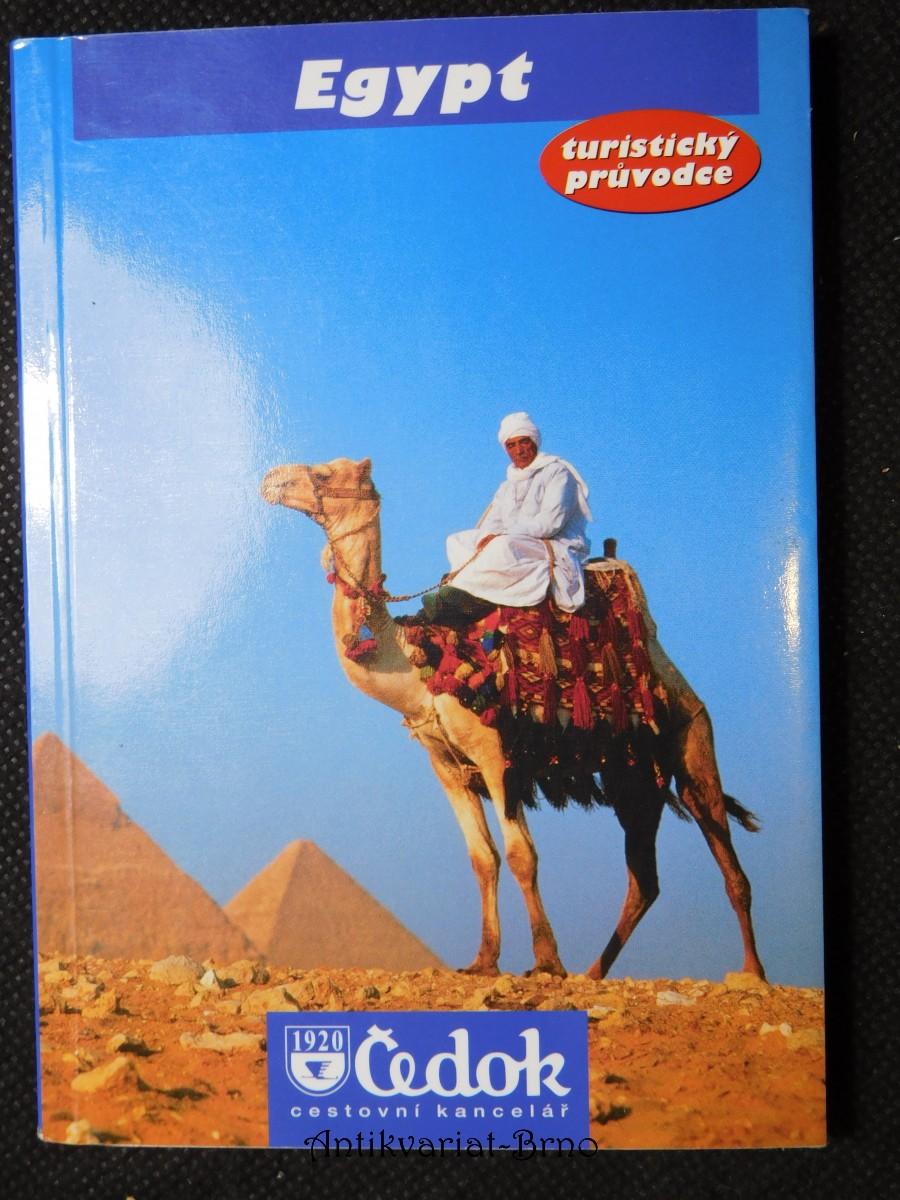 Egypt : [turistický průvodce]