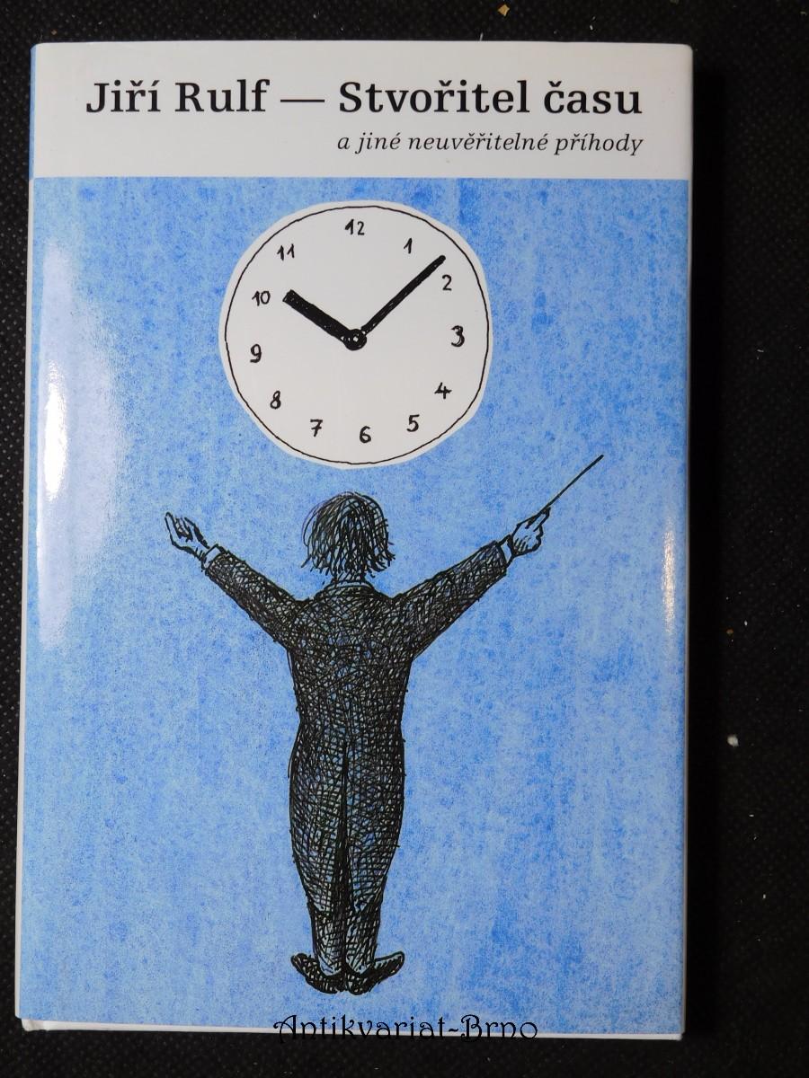 Stvořitel času a jiné neuvěřitelné příhody