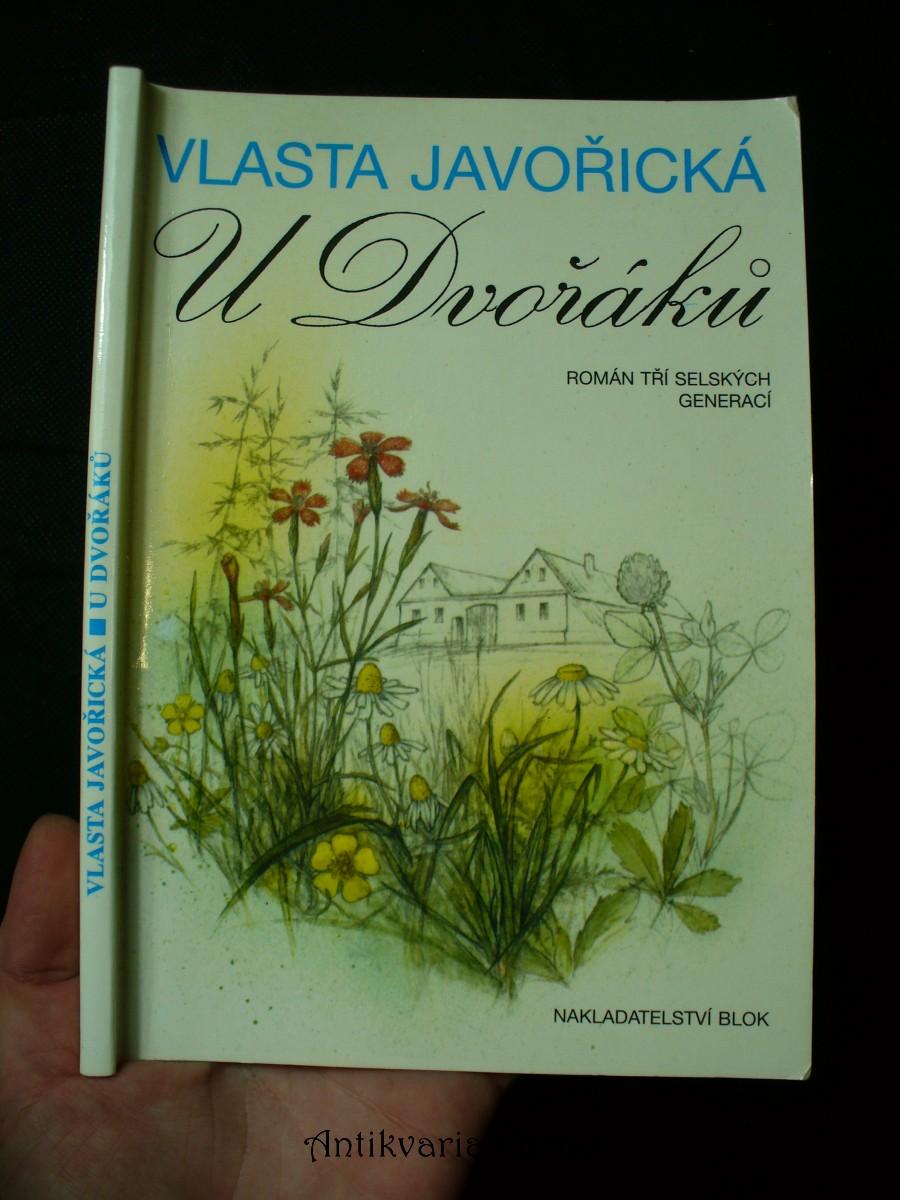 U Dvořáků : román tří selských generací