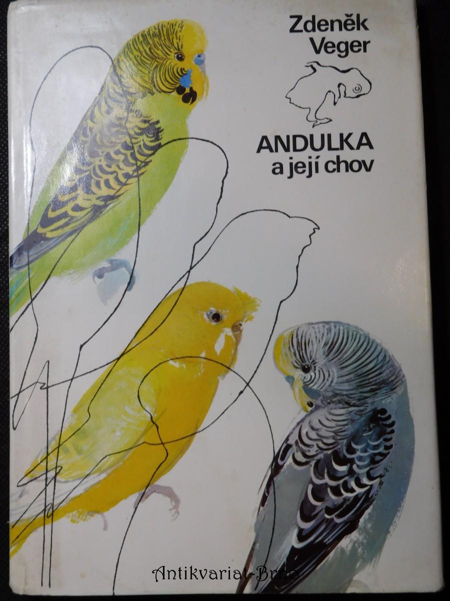 Andulka a její chov : (Papoušek vlnkovaný)