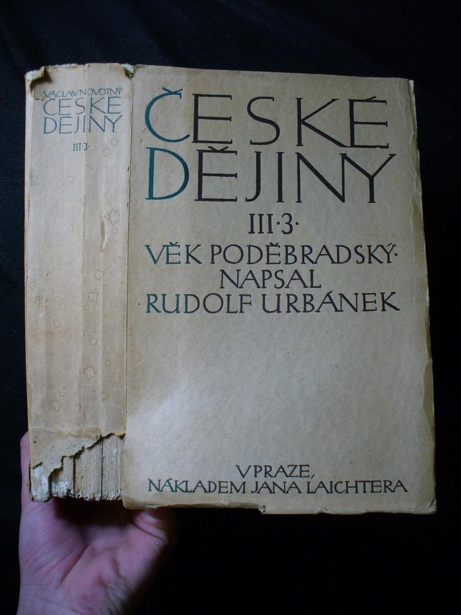 České dějiny, dílu III. část 3. - věk poděbradský III.