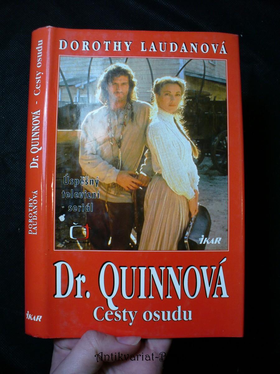 Dr. Quinnová. Cesty osudu