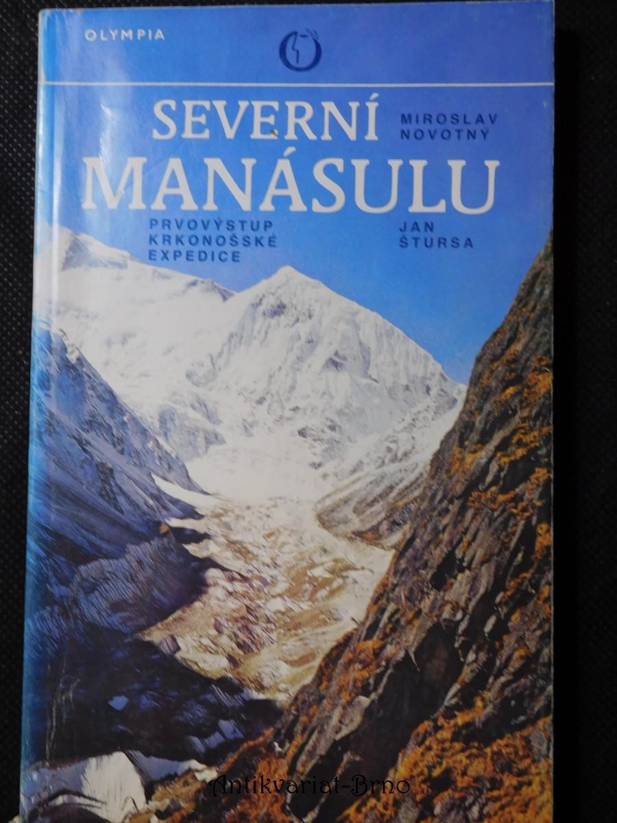Severní Manásulu : prvovýstup krkonošské expedice