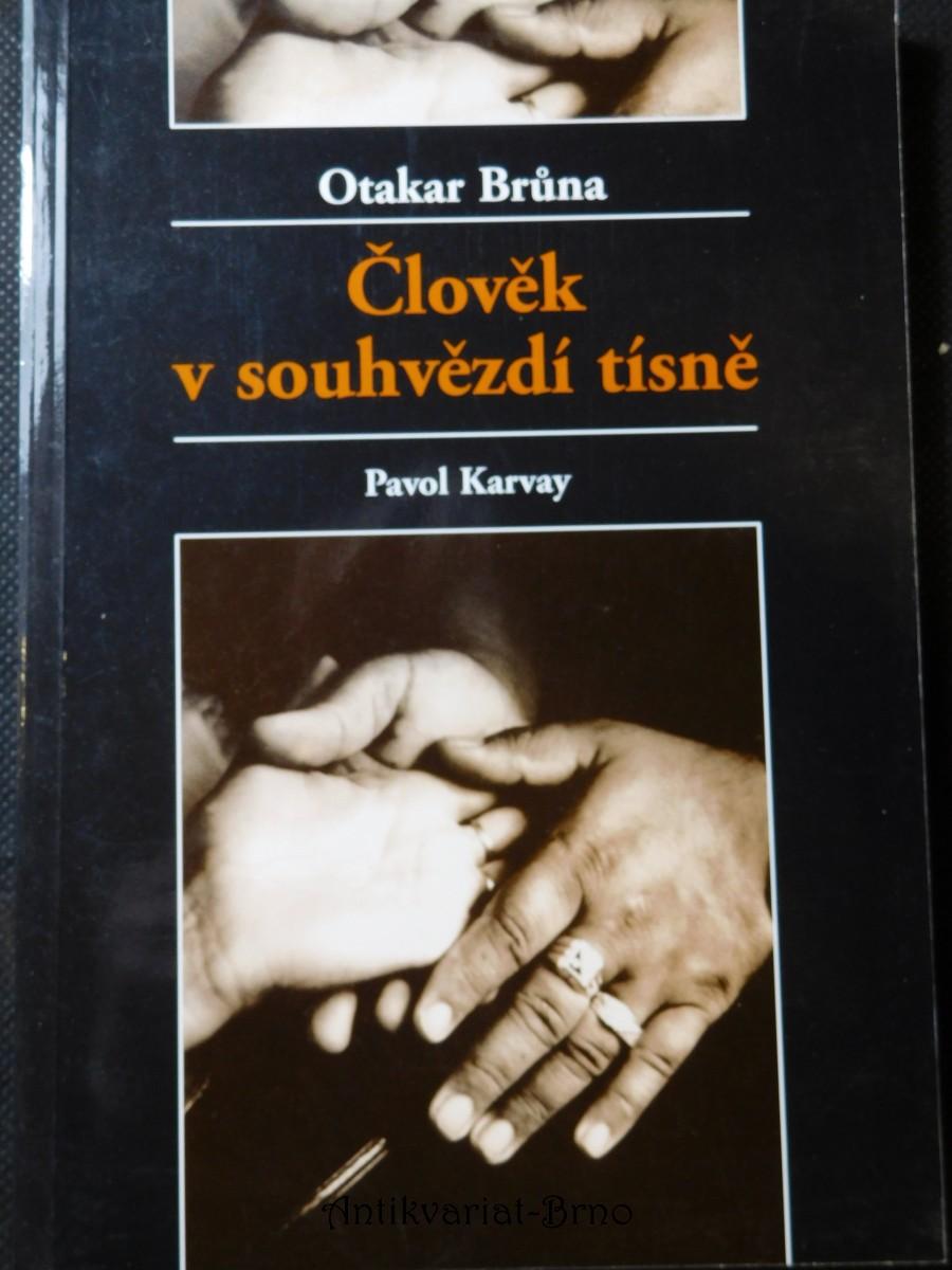 Člověk v souhvězdí tísně : Pavol Karvay