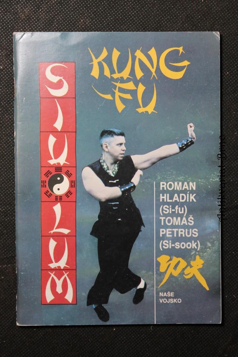 Kung-Fu : sebeobrana jižního Shaolinu