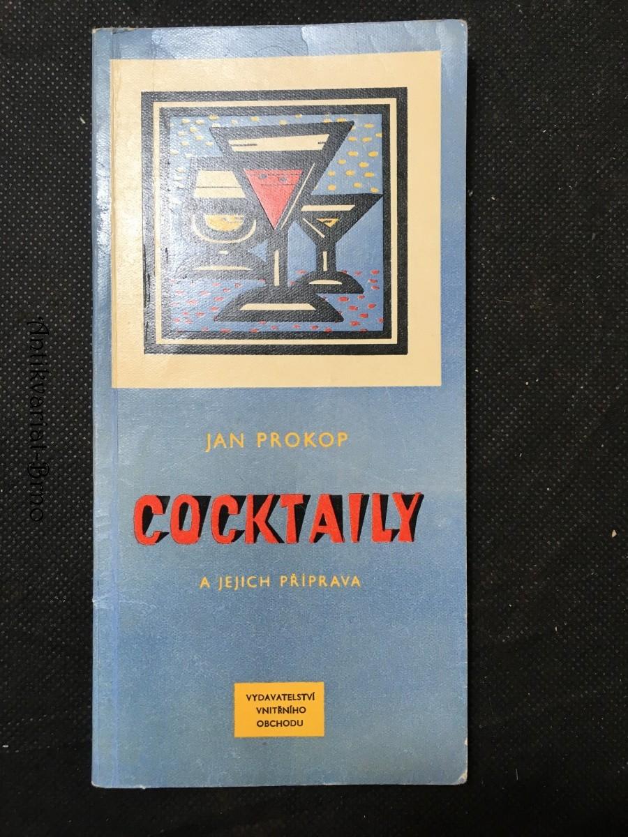 Cocktaily a jejich příprava