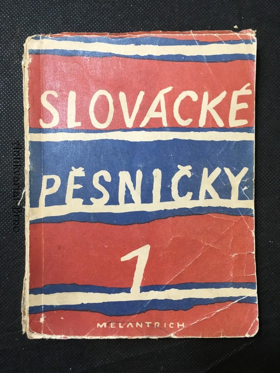 Slovácké pěsničky. 1. sbírka jednohlasých lidových písní