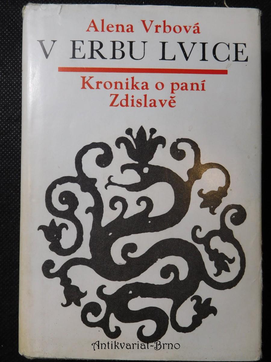 V erbu lvice : kronika o paní Zdislavě