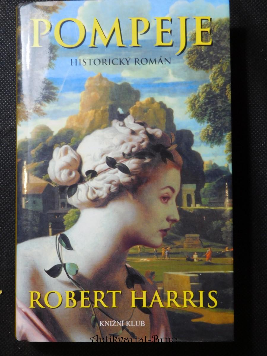 Pompeje : [historický román]