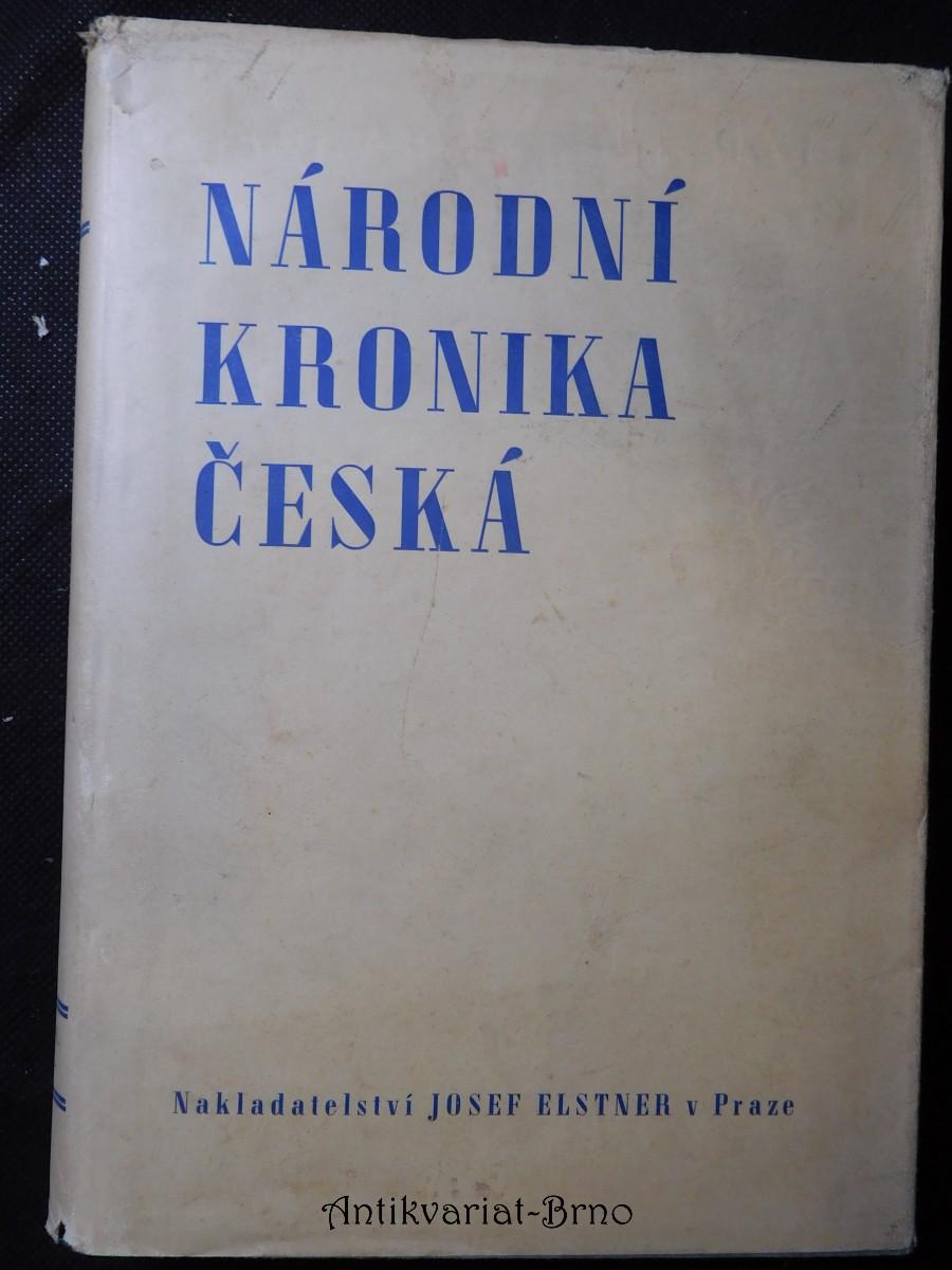 Národní kronika česká. Díl II, Do smrti krále Jana