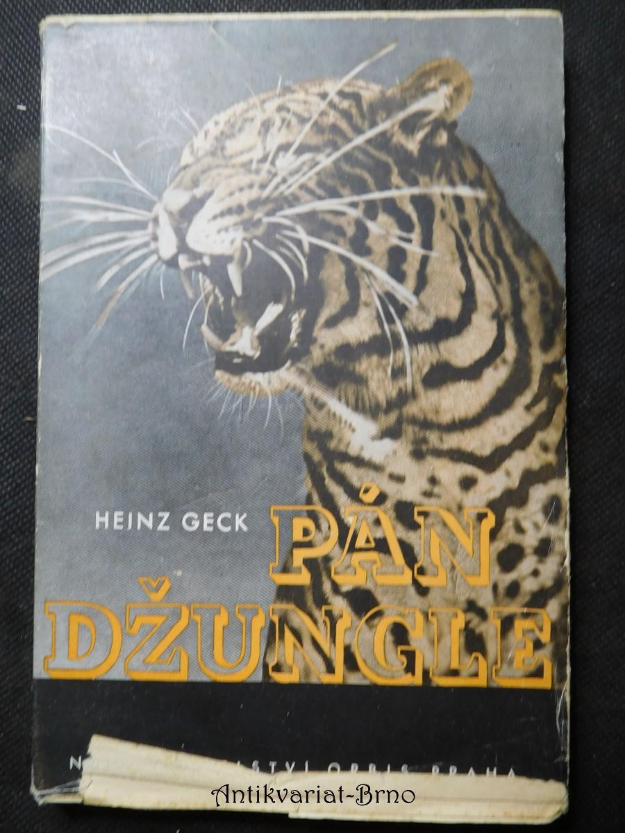 Pán džungle : Tygr a lidé v Insulindě