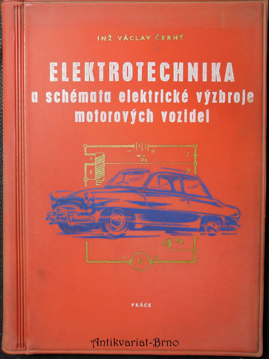 Elektrotechnika a schémata elektrické výzbroje motorových vozidel
