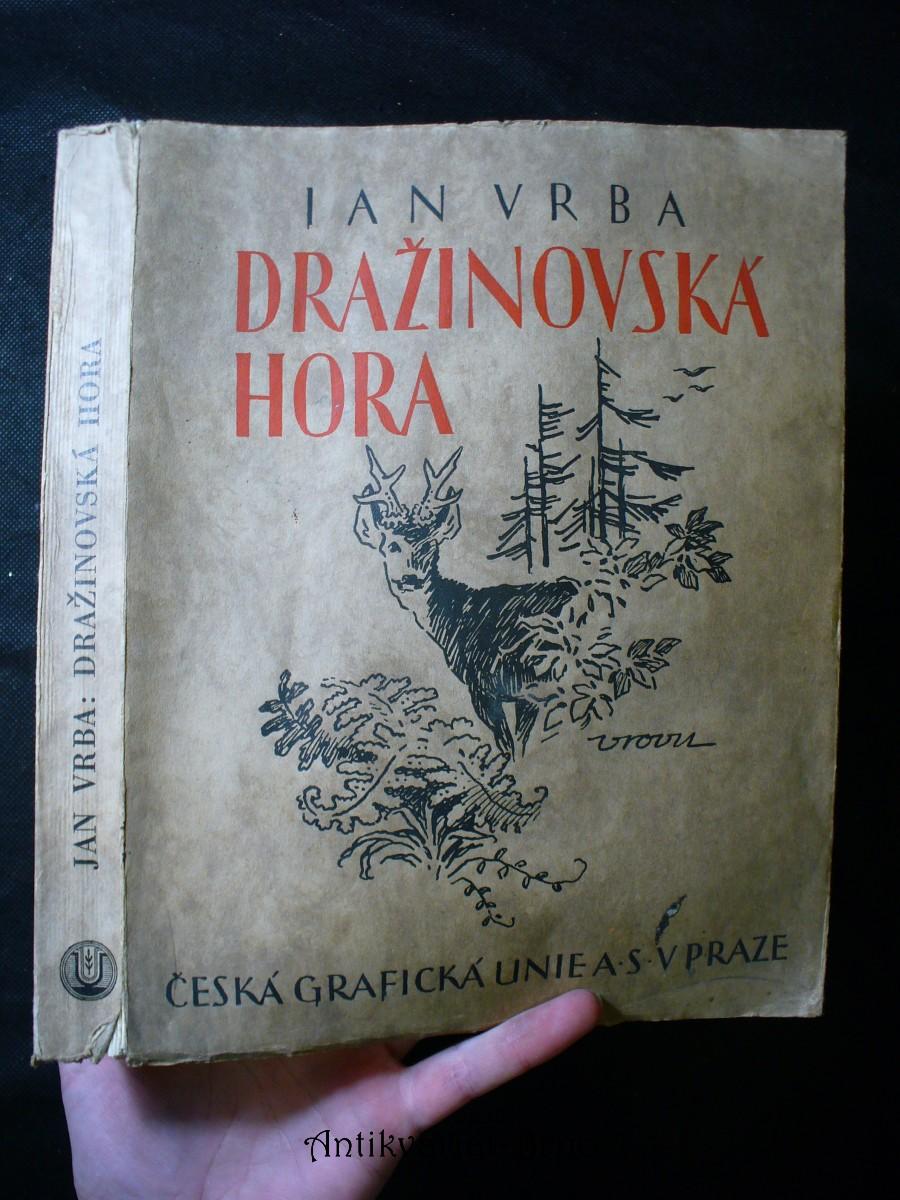 Dražinovská hora: [cyklus obrázků z přírody]
