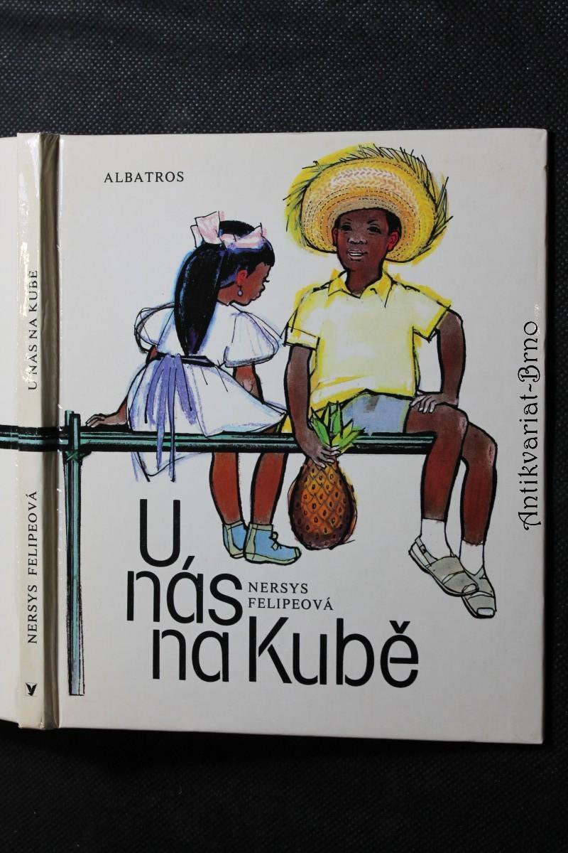 U nás na Kubě : pro děti od 6 let