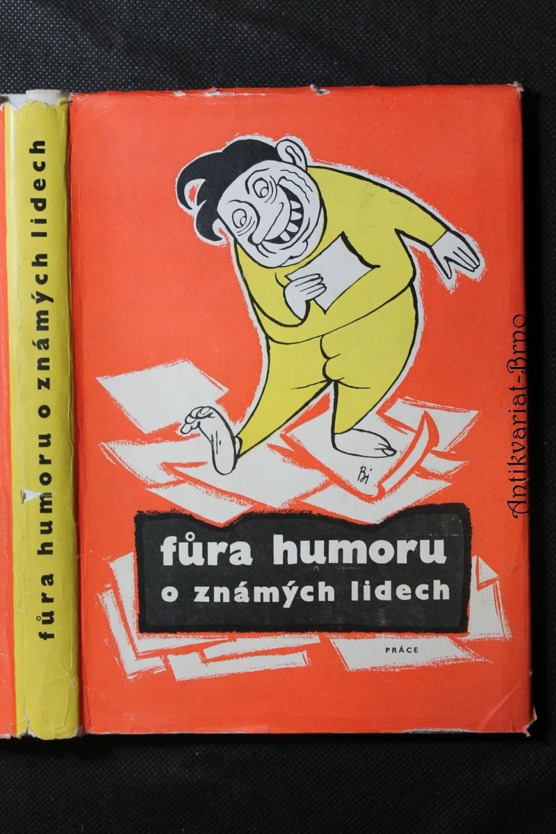 Fůra humoru o známých lidech
