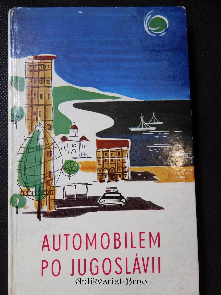 Automobilem po Jugoslávii
