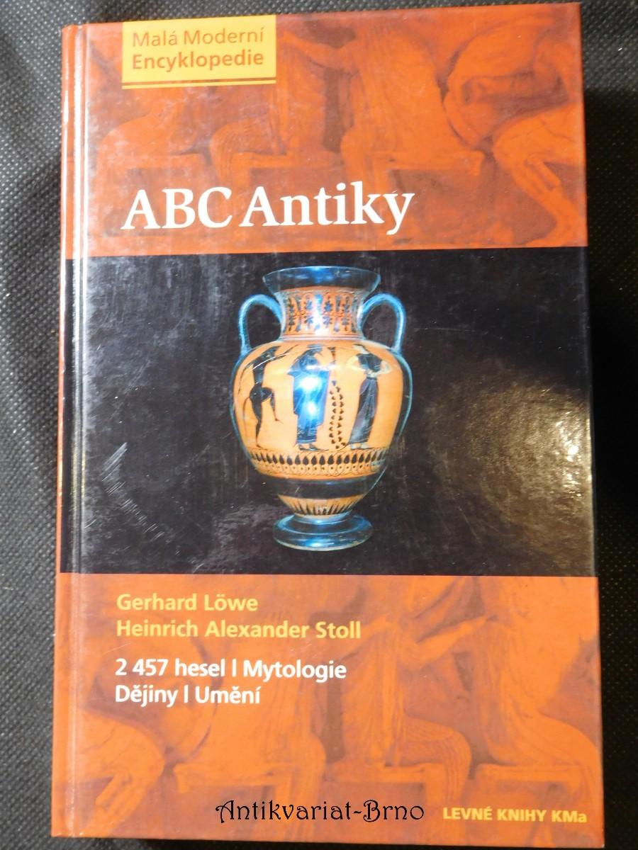 ABC antiky : [2 457 hesel : mytologie, dějiny, umění]